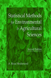 Statistical Methods for Environmental and Agricultural Sciences