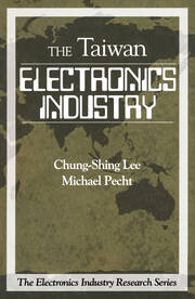 Electronics Industry in Taiwan - 1st Edition book cover