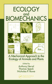 Ecology and Biomechanics: A Mechanical Approach to the Ecology of Animals and Plants