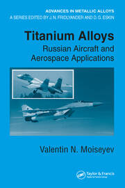 Titanium Alloys: Russian Aircraft and Aerospace Applications