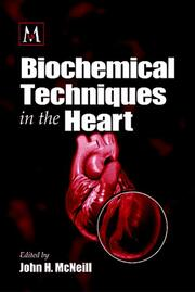 Biochemical Techniques in the Heart
