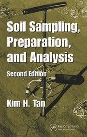 Soil Sampling, Preparation, and Analysis