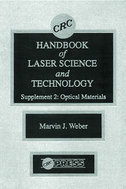 CRC Handbook of Laser Science and Technology Supplement 2: Optical Materials