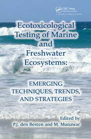 Ecotoxicological Testing of Marine and Freshwater Ecosystems: Emerging Techniques, Trends and Strategies