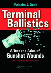 Terminal Ballistics: A Text and Atlas of Gunshot Wounds