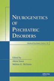 Neurogenetics of Psychiatric Disorders
