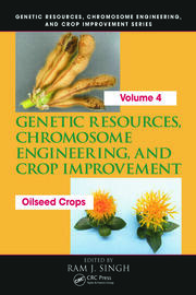Genetic Resources, Chromosome Engineering, and Crop Improvement: Oilseed Crops, Volume 4