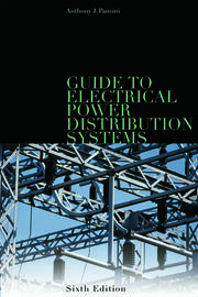 Guide to Electrical Power Distribution Systems, Sixth Edition