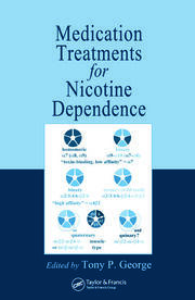Medication Treatments for Nicotine Dependence - 1st Edition book cover
