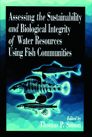 Assessing the Sustainability and Biological Integrity of Water Resources Using Fish Communities - 1st Edition book cover