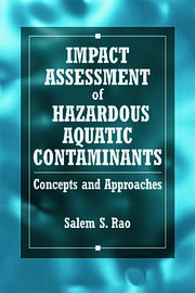 Impact Assessment of Hazardous Aquatic Contaminants: Concepts and Approaches