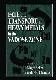 Fate and Transport of Heavy Metals in the Vadose Zone