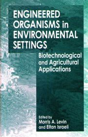 Engineered Organisms in Environmental Settings: Biotechnological and Agricultural Applications