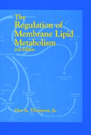 The Regulation of Membrane Lipid Metabolism, Second Edition