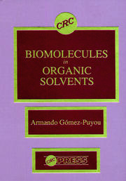 Biomolecules in Organic Solvents