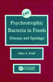 Psychotropic Bacteria in FoodsDisease and Spoilage - 1st Edition book cover