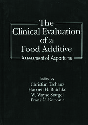 The Clinical Evaluation of a Food Additives: Assessment of Aspartame