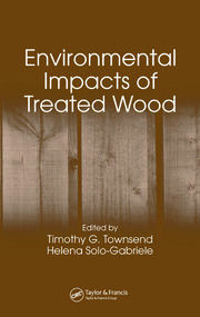 Environmental Impacts of Treated Wood - 1st Edition book cover