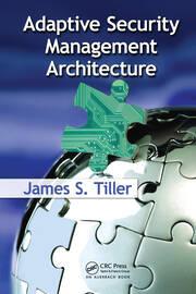 Adaptive Security Management Architecture