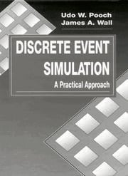 Discrete Event Simulation: A Practical Approach