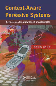 Context-Aware Pervasive Systems: Architectures for a New Breed of Applications