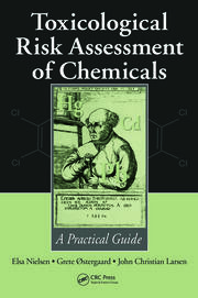 Toxicological Risk Assessment of Chemicals: A Practical Guide