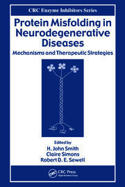 Protein Misfolding in Neurodegenerative Diseases: Mechanisms and Therapeutic Strategies