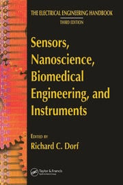 Sensors, Nanoscience, Biomedical Engineering, and Instruments: Sensors Nanoscience Biomedical Engineering