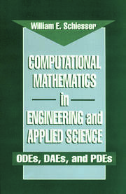 Computational Mathematics in Engineering and Applied Science: ODEs, DAEs, and PDEs