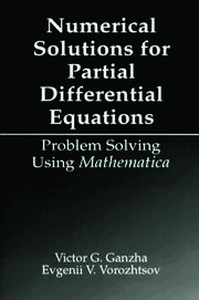 Numerical Solutions for Partial Differential Equations: Problem Solving Using Mathematica
