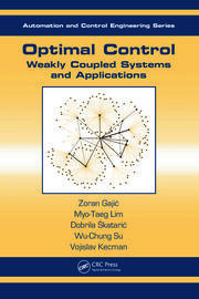 Optimal Control: Weakly Coupled Systems and Applications