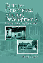 Factory-Constructed Housing Developments: Planning, Design, and Construction