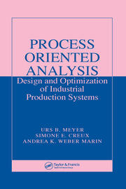 Process Oriented Analysis Design And Optimization Of Industrial Produ
