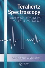 Terahertz Spectroscopy: Principles and Applications