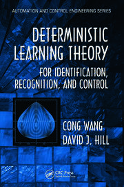 Deterministic Learning Theory for Identification, Recognition, and Control
