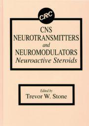 CNS Neurotransmitters and Neuromodulators: Neuroactive Steroids