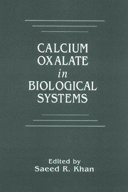 Calcium Oxalate in Biological Systems