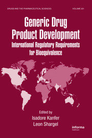 Generic Drug Product Development: International Regulatory Requirements for Bioequivalence