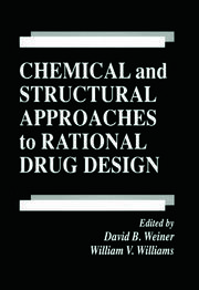 Chemical and Structural Approaches to Rational Drug Design