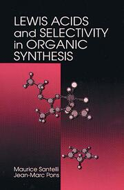 Lewis Acids and Selectivity in Organic Synthesis