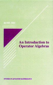 An Introduction to Operator Algebras