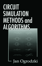 Circuit Simulation Methods and Algorithms