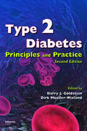 Type 2 Diabetes: Principles and Practice, Second Edition