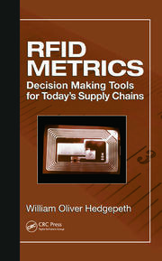 RFID Metrics: Decision Making Tools for Today's Supply Chains