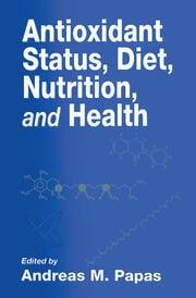 Antioxidant Status, Diet, Nutrition, and Health