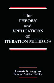 The Theory and Applications of Iteration Methods - 1st Edition book cover