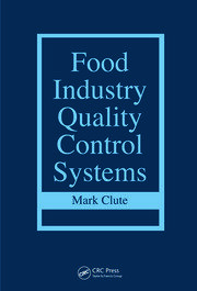 Food Industry Quality Control Systems - 1st Edition book cover