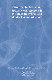 Resource, Mobility, and Security Management in Wireless Networks and Mobile Communications - 1st Edition book cover