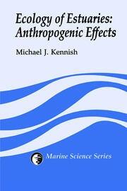 Ecology of Estuaries: Anthropogenic Effects