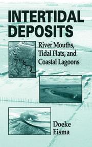 Intertidal Deposits: River Mouths, Tidal Flats, and Coastal Lagoons